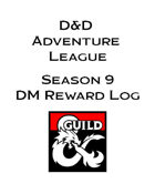 Season 9 Adventurer's League DM Rewards Log