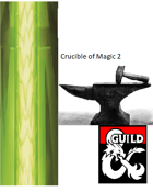 Crucible of Magic 2