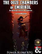 The Ooze Chambers of Emirikol (Fantasy Grounds)