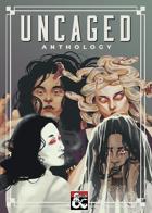 Uncaged Anthology | DIGITAL BUNDLE [BUNDLE]