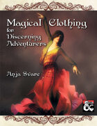 Magical Clothing for Discerning Adventurers