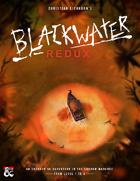 Blackwater Redux | An Eberron Campaign