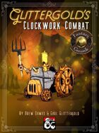 Glittergold's Clockwork Combat (Fantasy Grounds)