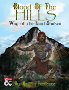 Blood of the Hills - Way of the Earthshaker: A New Monastic Path