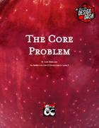 The Core Problem