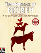 Town Musicians of Bremen: Replayable One-shot for D&D 5e