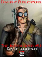WARFORGED!: The Interloper 2.0 - Day of Judication