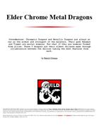 Elder Chrome Metal Dragons