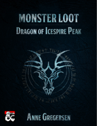 Monster Loot – Dragon of Icespire Peak