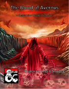 The blood of Avernus: An expansion of Avernus's river styx.