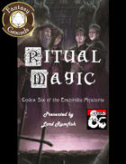 Ritual Magic for Fantasy Grounds (Codex Six of the Enchiridia Mysteria)