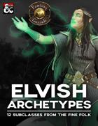 Elvish Archetypes (Fantasy Grounds)
