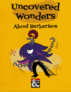 Uncovered Wonders: About Barbarians