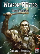 Weapon Master - Fighter Archetype 5e