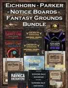 Eichhorn-Parker Fantasy Grounds Notice Boards Bundle [BUNDLE]