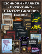 Eichhorn-Parker Fantasy Grounds Everything Bundle [BUNDLE]