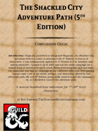 Shackled City Adventure Path (Conversion Preface)