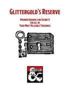Glittergold's Reserve - Premier Banking and Security for Your Most Valuable Treasures