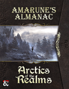 Amarune's Almanac: Arctics of the Realms