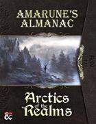 Amarune's Almanac: Arctics of the Realms
