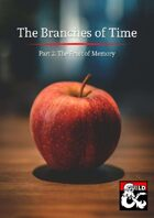 BT-02 The Branches of Time: The Fruit of Memory
