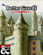 Better Guards