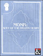 Way of the Frozen Heart Monastic Tradition