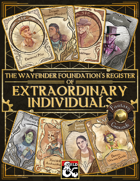 The Wayfinder Foundation's Register of Extraordinary Individuals (Fantasy Grounds)