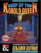 Keep of the Kobold Queen