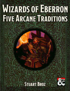 Wizards of Eberron: Five Arcane Traditions