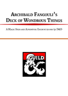 Archibald Fangouli's Deck of Wondrous Things