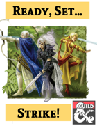 Ready, Set, Strike! - Subclasses for Rogues, Rangers and Monks