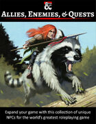 Allies, Enemies, & Quests