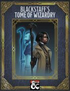 Blackstaff's Tome of Wizardry