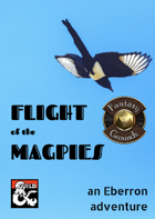 Flight of the Magpies - an Eberron adventure (Fantasy Grounds)