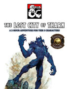 The Lost City of Tharn: An Adventure for Tier 3 Characters