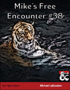 Mike's Free Encounter #38: Sea Tiger Island