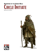 Sidekicks of the Great Dale - Circle Initiate