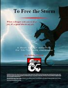 To Free the Storm