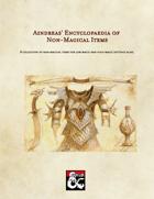 Aindreas' Encyclopaedia of Non-Magical Items