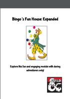 Bingo's Fun House