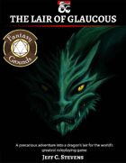 The Lair of Glaucous (Fantasy Grounds)
