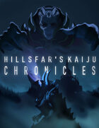 Hillsfar Kaiju Chronicles  [BUNDLE]