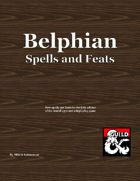 Belphian Spells and Feats