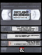 Daylight Ascended: Greatest Hits Vol 1 [BUNDLE]
