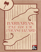 Primal Path of the Tyrant Lizard