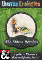 Eberron Ecologies- The Eldeen Reaches