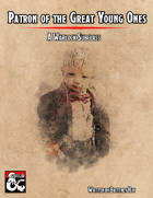 Patron of the Great Young Ones - Warlock Subclass