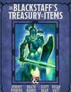 The Blackstaff's Treasury of Items