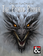 The Patron Primer